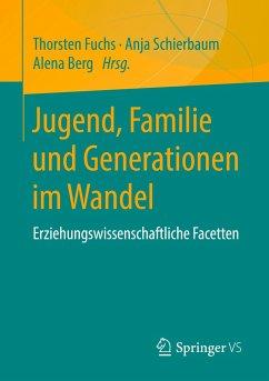 Jugend, Familie und Generationen im Wandel