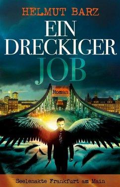 Ein dreckiger Job - Barz, Helmut