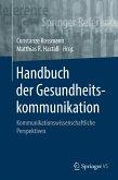 Handbuch der Gesundheitskommunikation