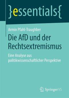 Die AfD und der Rechtsextremismus - Pfahl-Traughber, Armin