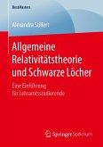 Allgemeine Relativitätstheorie und Schwarze Löcher