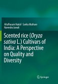 Scented rice (Oryza sativa L.) Cultivars of India: A Perspective on Quality and Diversity