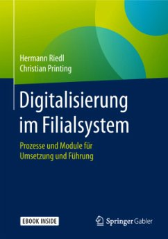 Digitalisierung im Filialsystem - Riedl, Hermann; Printing, Christian