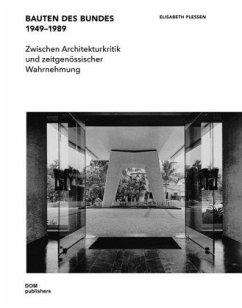 Bauten des Bundes 1949-1989 - Plessen, Elisabeth