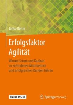 Erfolgsfaktor Agilität - Böhm, Janko