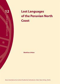 Lost Languages of the Peruvian North Coast