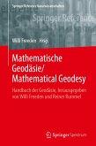 Mathematische Geodäsie/Mathematical Geodesy in 2 Bänden