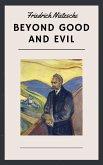 Friedrich Nietzsche: Beyond Good and Evil (English Edition) (eBook, ePUB)