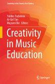 Creativity in Music Education (eBook, PDF)
