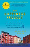 Happiness Project. The 10th Anniversary Edition