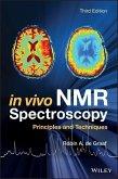 In Vivo NMR Spectroscopy (eBook, PDF)