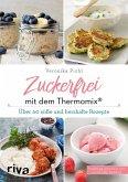 Zuckerfrei mit dem Thermomix® (eBook, ePUB)