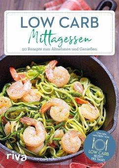 Low-Carb-Mittagessen (eBook, ePUB) - Tages, Low-Carb-Rezept des