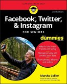 Facebook, Twitter, and Instagram For Seniors For Dummies (eBook, PDF)