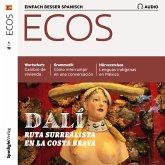 Spanisch lernen Audio - Surrealismus-Route an der Costa Brava (MP3-Download)