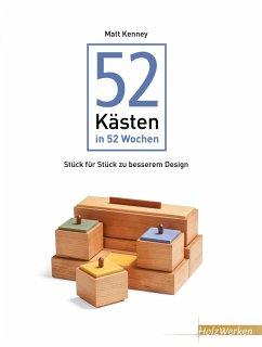 52 Kästen in 52 Wochen (eBook, ePUB) - Matt Kenney