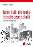 Wohin treibt die kapitalistische Gesellschaft? (eBook, ePUB)