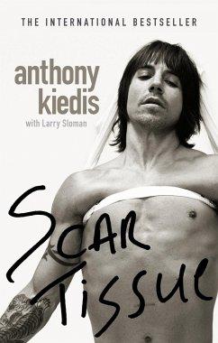 Scar Tissue (eBook, ePUB) - Kiedis, Anthony