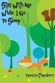 Stay With Me While I Go To Sleep (eBook, ePUB)