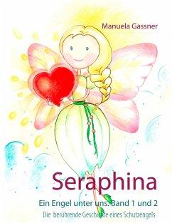 Seraphina (eBook, ePUB)