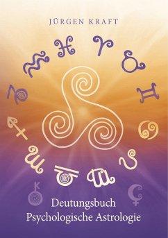 Deutungsbuch Psychologische Astrologie (eBook, ePUB)