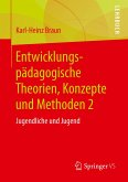Entwicklungspädagogische Theorien, Konzepte und Methoden 2