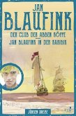 Jan Blaufink. Abenteuerroman Band 1