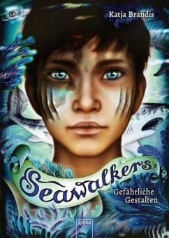 Gefährliche Gestalten / Seawalkers Bd.1 - Brandis, Katja