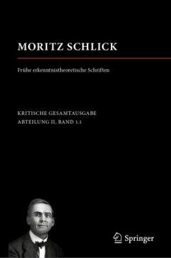 Moritz Schlick. Frühe erkenntnistheoretische Schriften - Schlick, Moritz