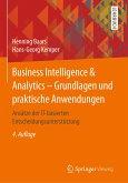 Business Intelligence & Analytics - Grundlagen und praktische Anwendungen