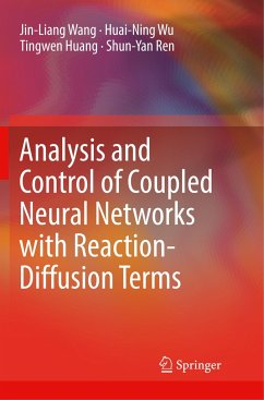 Analysis and Control of Coupled Neural Networks with Reaction-Diffusion Terms - Wang, Jin-Liang; Wu, Huai-Ning; Huang, Tingwen; Ren, Shun-Yan