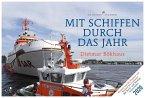 Mit Schiffen durch das Jahr - Wochenkalender 2020