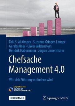 Chefsache Management 4.0 - Al-Omary, Falk S.;Grieger-Langer, Suzanne;Kleer, Gerald