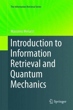 Introduction to Information Retrieval and Quantum Mechanics