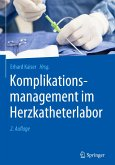 Komplikationsmanagement im Herzkatheterlabor