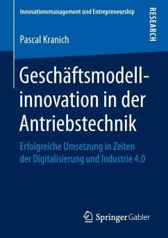 Geschäftsmodellinnovation in der Antriebstechnik - Kranich, Pascal