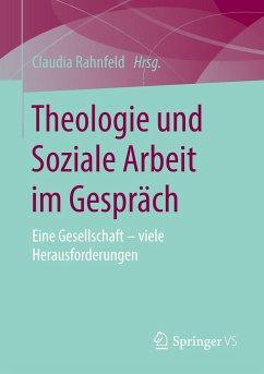 Theologie und Soziale Arbeit im Gespräch