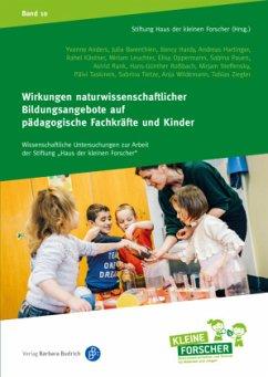 Wirkungen naturwissenschaftlicher Bildungsangebote auf pädagogische Fachkräfte und Kinder
