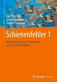 Schienenfehler 1 - Edel, Karl-Otto;Budnitzki, Grigori;Schnitzer, Thomas