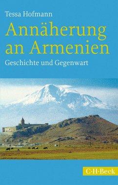 Annäherung an Armenien - Hofmann, Tessa