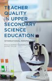 Teacher Quality in Upper Secondary Science Education