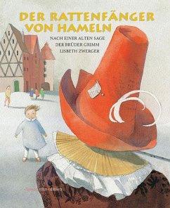Der Rattenfänger von Hameln - Grimm, Jacob; Grimm, Wilhelm
