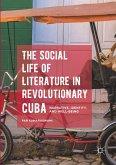 The Social Life of Literature in Revolutionary Cuba
