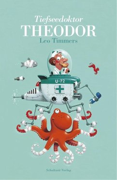 Tiefseedoktor Theodor - Timmers, Leo