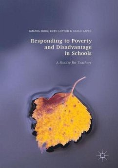 Responding to Poverty and Disadvantage in Schools - Bibby, Tamara; Lupton, Ruth; Raffo, Carlo