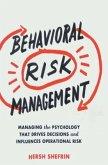 Behavioral Risk Management