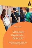 """Volksschule, Hauptschule - """"Restschule"""""""