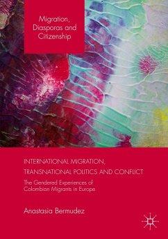 International Migration, Transnational Politics and Conflict