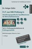 F.I.T. zur IHK-Prüfung in Handlungsspezifische Qualifikationen für Wirtschaftsfachwirte