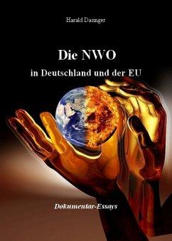 Die NWO in Deutschland und der EU (eBook, ePUB) - Dasinger, Harald